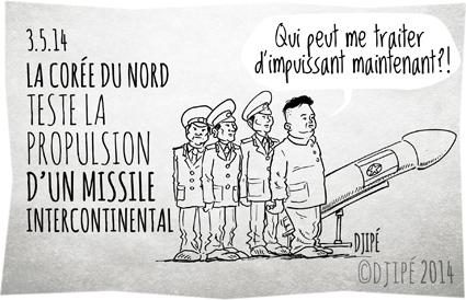 caricatures, Corée, Corée du Nord, dessin de presse, dessinateur, Djipé, essai nucléaire, états unis, humour, humour noir, Kim Jong Un, Menaces Corée Du Nord, missiles,