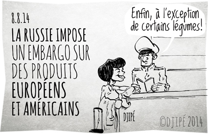 caricatures, dessin de presse, dessinateur, Djipé, Dmitri Medvedev, embargo, états unis, europe, humour, humour noir, Mireille Mathieu, produits alimentaires, Russie, sanction économique internationale, sanctions occidentales, Vladimir Poutine,