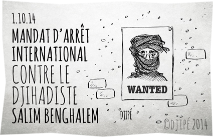 bourreau, caricatures, DAECH, dessin de presse, dessinateur, djihadiste français, Djipé, états unis, humour, humour noir, Mandat d'arrêt international, Salim Benghalem, Specially Designated Global Terrorists, Syrie,