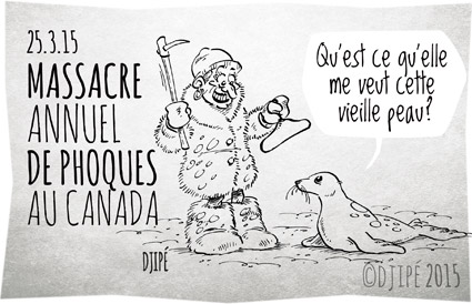 banquise, Canada, caricatures, dessin de presse, dessinateur, Djipé, fourrures, hakapik, humour, humour noir, industrie textile luxe, massacre, phoques,