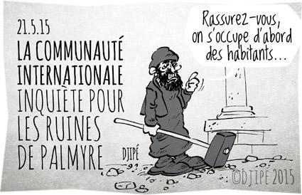 caricatures, DAESH, dessin de presse, dessinateur, djihadiste, Djipé, guerre, humour, humour noir, ISIS, Palmyre, ruines, Syrie, terreur, terroriste,