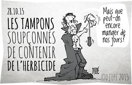 cancérogène, caricatures, charcuterie, dessin de presse, dessinateur, Djipé, glyphosate, Halloween, herbicide, humour, humour noir, OMS, RoundUp, sang, tampon, vampire, viande,