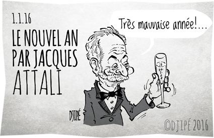 2016, caricatures, dessin de presse, dessin satirique, dessinateur, Djipé, économiste, écrivain, humour noir, Jacques Attali, Nouvel an, pessimisme, voeux,