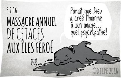 baleines, caricatures, dauphins, dessin de presse, dessin satirique, dessinateur, Djipé, grindadràp, humour noir, îles Féroé, L214, massacre, Sea Shepherd,