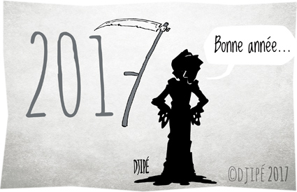 2017, attentat, caricatures, dessin de presse, dessin satirique, dessinateur, Djipé, guerre, happy new year, humour noir, monde, mort, Nouvel an, terrorisme, voeux,