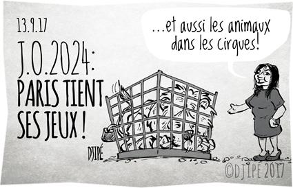 #CirqueSANSAnimaux, animaux, Anne Hidalgo, caricatures, cirque, dessin satirique, dessinateur, Djipé, humour noir, JO2024, maltraitance, Paris2024, prison,