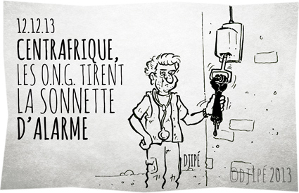 Bangui, caricatures, catholiques, Centrafrique, dessin de presse, dessinateur, Djipé, François Hollande, guerre, humour, humour noir, intervention française, massacre, médecins sans frontières, MSF, musulmans, O.N.G., ONG, Organisation Mondiale de la Santé, sonnette d'alarme,