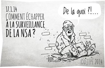 big brother, caricatures, clochard, dessin de presse, dessinateur, Djipé, Edward Snowden, espion, espionnage, états unis, europe, high tech, humour, humour noir, NSA, Obama, pauvre, prism, surveillance, technologie,