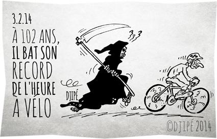 102 ans, caricatures, dessin de presse, dessinateur, Djipé, humour, humour noir, la mort, mort, record de l'heure sur piste, Robert Marchand, Saint-Quentin-en-Yvelines, vélodrome national, vieux,