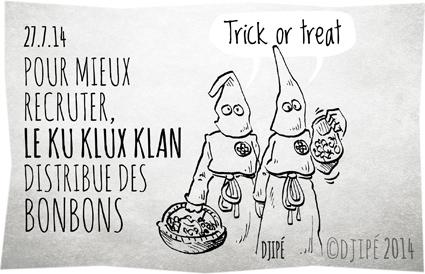 bonbons, caricatures, dessin de presse, dessinateur, Djipé, Halloween, humour, humour noir, KKK, Ku Klux Klan, Nathan Bedford Forrest, noir, racisme, trick or treat,