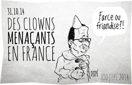 caricatures, clown, clown menaçant, dessin de presse, dessinateur, Djipé, fête païenne, France, François Hollande, Halloween, humour, humour noir, trick or treat,