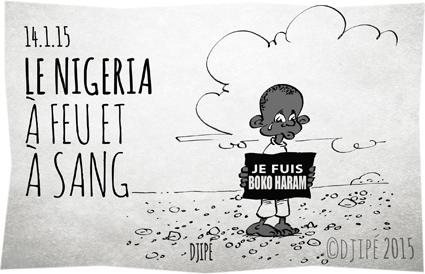assassinat, Baga, Boko Haram, caricatures, dessin de presse, dessinateur, Djipé, humour, humour noir, massacre, Nigeria,