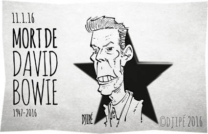 Blackstar, caricatures, David Bowie, dessin de presse, dessin satirique, dessinateur, Djipé, Heroes, humour noir, Let's Dance, Lodger, Low, Rock Glam, Young Americans, Ziggy Stardust,