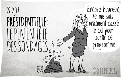 Bayrou, caricatures, dessin de presse, dessin satirique, dessinateur, Djipé, Fillon, humour noir, Le Pen, Macron, merde, présidentielle, programme, sondage,