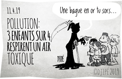 air toxique, caricatures, dessin de presse, dessin satirique, dessinateur, Djipé, enfants, France, humour noir, maladie, mort, pollution, santé, trafic automobile, Unicef,